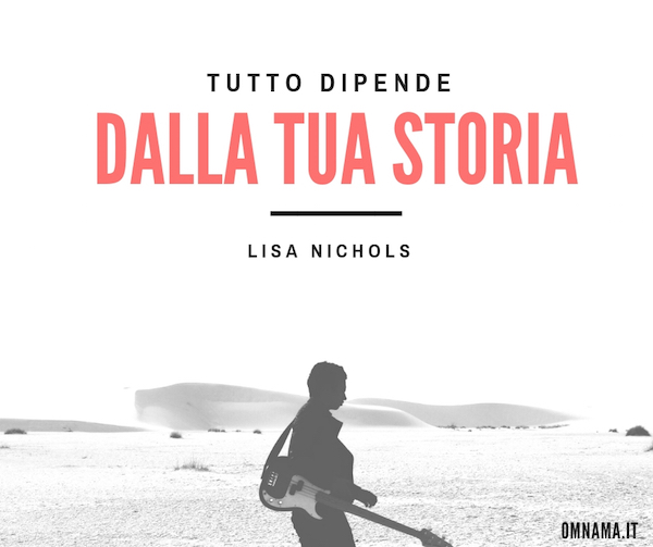 Lisa Nichols citazioni
